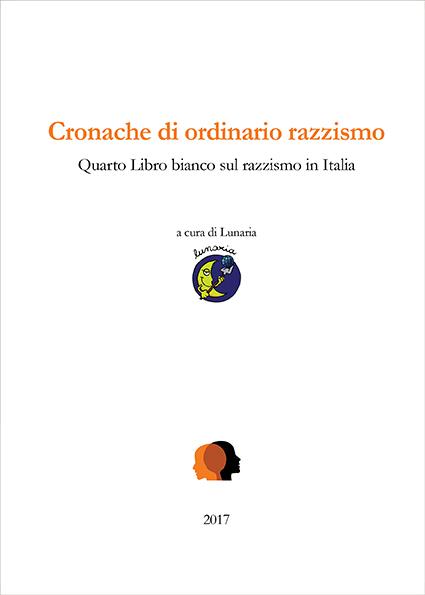 Razzismo arriva il quarto libro bianco di lunaria for Quanti sono i deputati