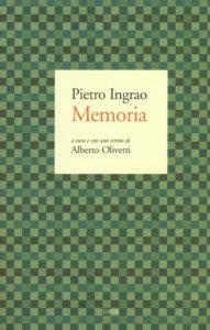 Democrazia Oggi - La 'Memoria' di Ingrao e la politica