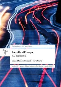 La rotta d'Europa, in due volumi
