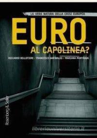 """Nel libro """"Euro al capolinea?"""" la vera natura della crisi"""