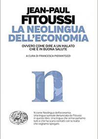 La neolingua dell'economia e le ricette del pensiero unico