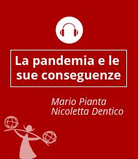 La pandemia e le sue conseguenze
