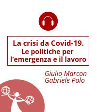 La crisi da Covid-19. Le politiche per l'emergenza e il lavoro