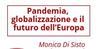 Pandemia, globalizzazione e il futuro dell'Europa