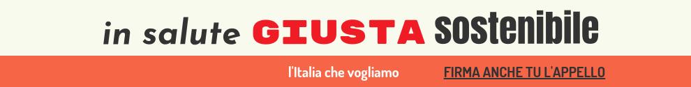 Firma anche tu per un'Italia in salute, giusta e sostenibile