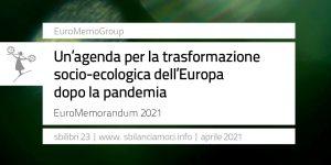 euroMemo2021_la trasformazione socio-ecologica dell'Europa dopo la pandemia
